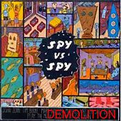 Demolition by Spy