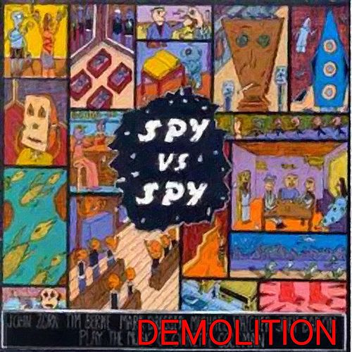 Demolition by Spy