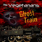 Ghost Train de The Vegetarians