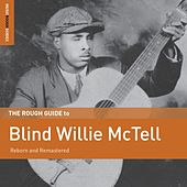 Rough Guide to Blind Willie Mctell by Blind Willie McTell