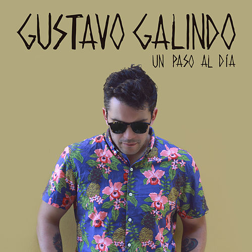 Un Paso al Día by Gustavo Galindo