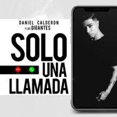 Solo una Llamada de Daniel Calderón