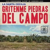 Grítenme Piedras Del Campo (En Vivo Desde La Ciudad De México, 2017) de La Santa Cecilia