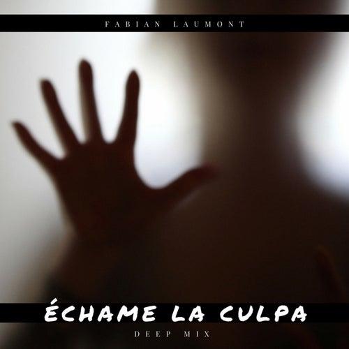 Échame la Culpa (Deep Mix) de Fabian Laumont