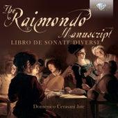 The Raimondo Manuscript: Libro de Sonate Diverse by Domenico Cerasani