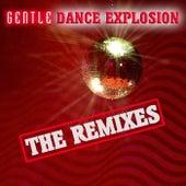 Dance Explosion - The Remixes von Gentle