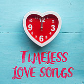 Timeless Love Songs di Various Artists