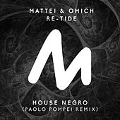 House Negro (Paolo Pompei Remix) by Mattei