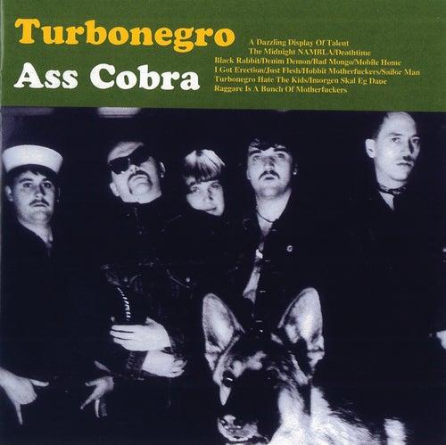 Ass Cobra (Remastered With Bonus Tracks) by Turbonegro