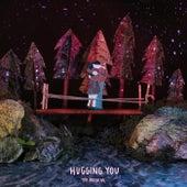 Hugging You von Tom Rosenthal