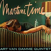 Martini Time by Art Van Damme