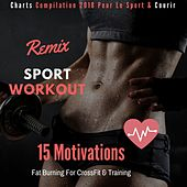 15 Motviations Fat Burning for Crossfit & Training (Charts Compilation 2018 Pour Le Sport & Courir) de Remix Sport Workout