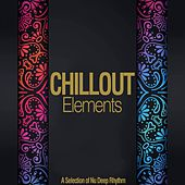 Chillhouse Elements (A Selection of a Nu Deep Rhythm) by Various Artists