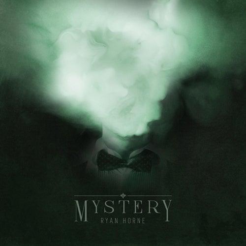 Mystery by Ryan Horne