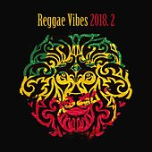 Reggae Vibes 2018, Vol. 2 de Various Artists