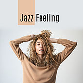 Jazz Feeling by Chilled Jazz Masters