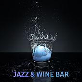 Jazz & Wine Bar by Acoustic Hits
