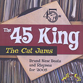 The Cat Jams by 45 King