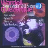 Sixteen Smokin' Soul Senders, Vol. 1 by Various Artists