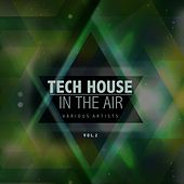 Tech House in the Air, Vol. 2 by Various Artists