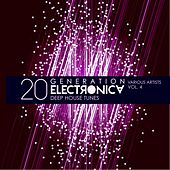 Generation Electronica, Vol. 4 (20 Deep-House Tunes) by Various Artists