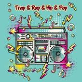 Trap & Rap & Hip & Pop de Various Artists