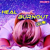 Heal Burnout, Vol. 3 by 432 Hz