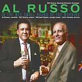 In the Wee Small Hours of the Morning by Al Russo