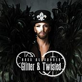 Glitter & Twisted - EP di Ross Alexander