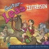 Guitar-Leas Zeitreisen - Teil 8: Lea trifft Alexander den Großen de Step Laube