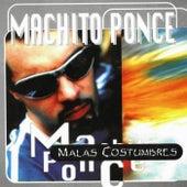Malas Costumbres by Machito Ponce