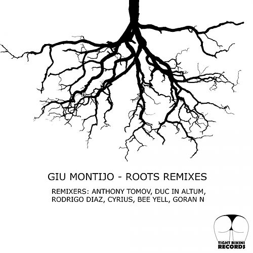 Roots Remixes by Giu Montijo