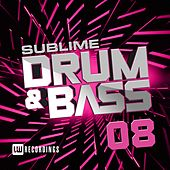 Sublime Drum & Bass, Vol. 08 - EP by Various Artists