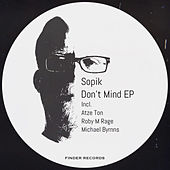 Don't Mind EP by Sopik