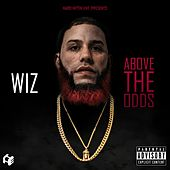 Above the Odds by Wiz