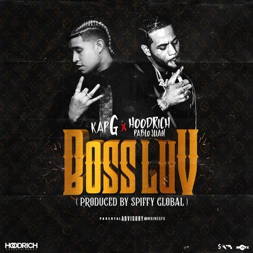 Boss Luv by Kap G