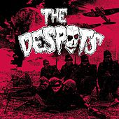 The Despots by The Despots