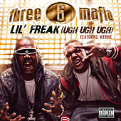 Lil' Freak (Ugh Ugh Ugh) von Three 6 Mafia