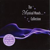 Mystical Moods Collection by Various Artists