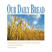 Hymns of Gratitude by Our Daily Bread