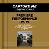 Capture Me (Premiere Performance Plus Track) de Jeremy Camp