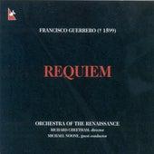 GUERRERO, F.: Requiem Mass (Cabre, Orchestra of the Renaissance, Cheetham) von Various Artists