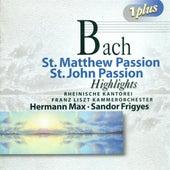 BACH, J.S.: St. Matthew Passion (Highlights) / St. John Passion (Highlights) (Max, Sandor) von Various Artists
