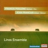 POULENC, F.: Sextet / Trio for Oboe, Bassoon and Piano / FRANCAIX, J.: Octet / Dixtuor (Linos Ensemble) by Linos Ensemble