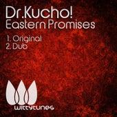 Eastern Promises von Dr Kucho!