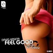 Feel Good by David Kaseta