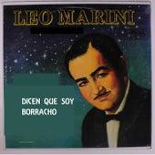 Dicen Que Soy Borracho by Leo Marini