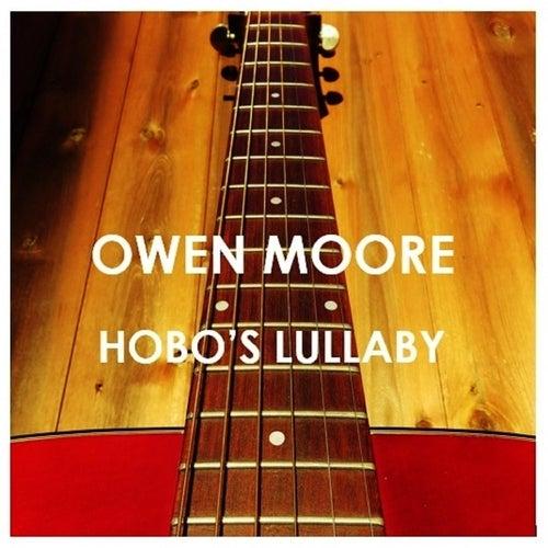 Hobo's Lullaby von Owen Moore