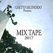 Mix Tape 2017 by Various Artists