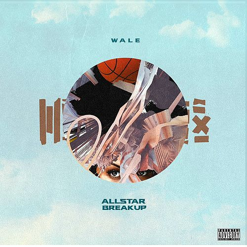 All Star Break Up by Wale